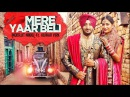 Mere Yaar Beli Video Song New Punjabi Song 2017 Inderjit Nikku, Kuwar Virk