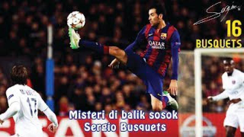 Misteri di balik sosok Sergio Busquets