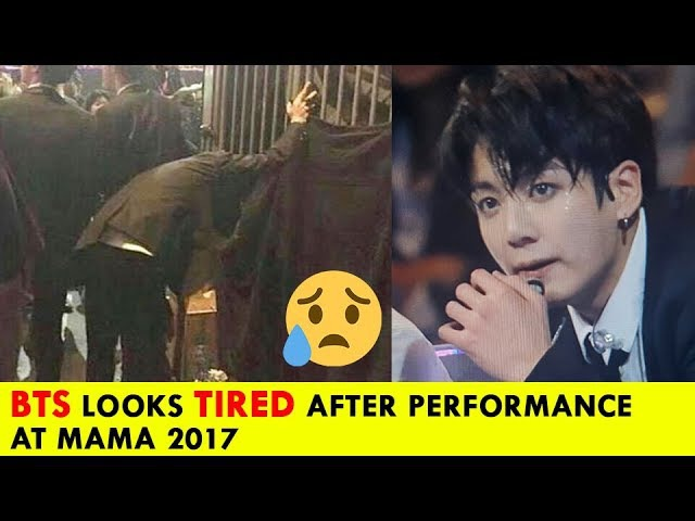 BTS Looks So Exhausted And Tired - Especially SUGA, JUNGKOOK After Performance At MAMA 2017