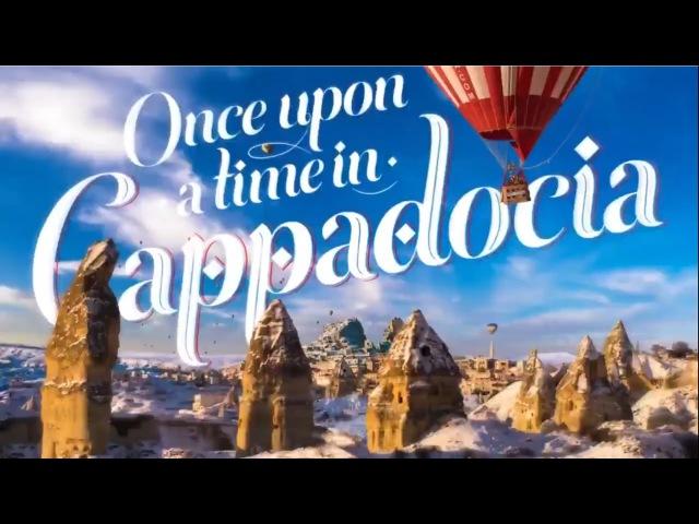 Türk Hava Yolları (THY) tarafından hazırlanan Cappadocia (Kapadokya) tanıtımı