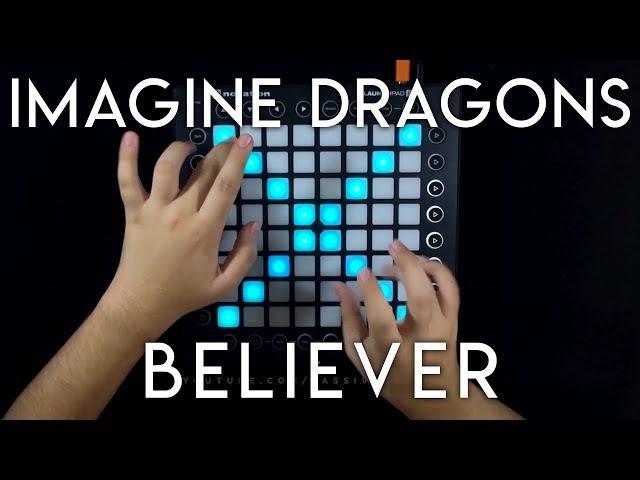 Imagine Dragons - Believer (Kaskade Remix) Launchpad Performance