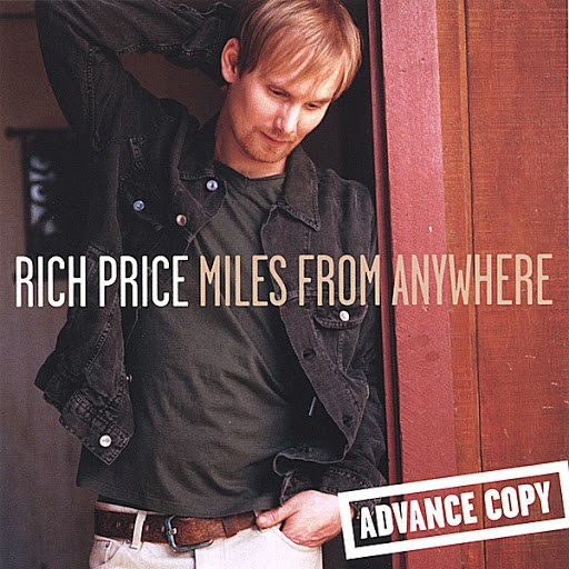 Rich Price альбом Miles From Anywhere
