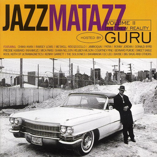 Guru альбом Jazzmatazz Volume II: The New Reality