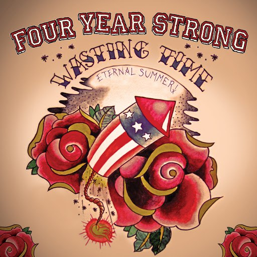 Four Year Strong альбом Wasting Time (Eternal Summer)