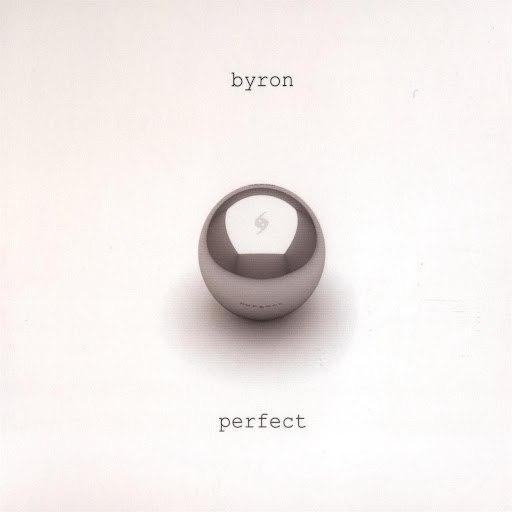 Byron альбом Perfect