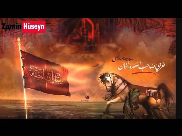 Huseyn Huseyni - menem zeyneb anam zehra