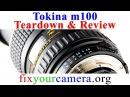 Tokina 100mm f2 8 macro lens Teardown Review Very Good but not greasy enough Nikon mount