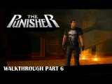 The Punisher Video Game (PC) - Walkthrough - Part 6