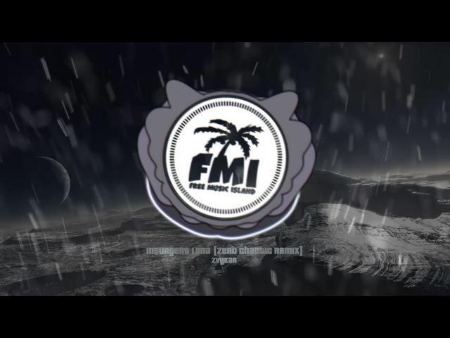 Zero Chaotic, Zvykar-Insurgent Luna (Zero Chaotic Remix) [Free Songs for Use! Copyright Free Music]