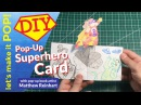 Lets Make it Pop! Pop-up Superhero Card
