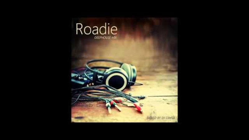 Roadie - Deephouse Mix (2016)