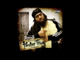Pastor Troy - This Tha City