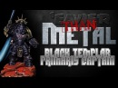 'Eavier Than Metal: Painting a Black Templar Primaris Captain