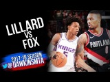 De'Aaron Fox vs Damian Lillard PG Duel 2017.11.18  - Dame  With 22 Pts,6 Assists!