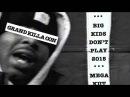 Grand Killa Con - Big Kids Don't Play 2015 (Grand Puba Tribute)