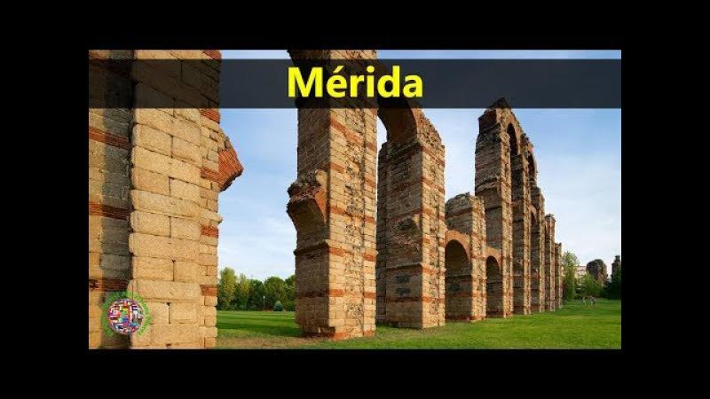 Best Tourist Attractions Places To Travel In Spain | Mérida Destination Spot