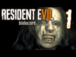 Resident Evil 7 - LEARNING TO GET ALONG, Manly Lets Play Pt.1