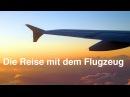 Die Reise mit dem Flugzeug. Deutsch B1-B2. Включаем немецкие субтитры.