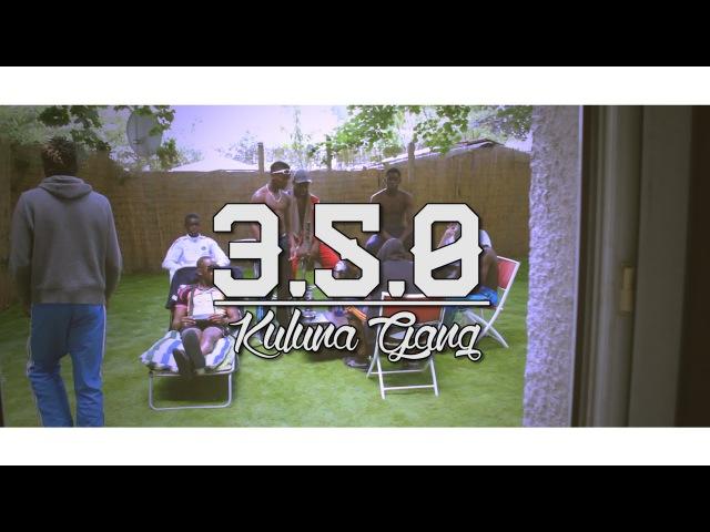 Kuluna Gang - 3.5.0 (Clip Officiel) Dir. by Krysko Films