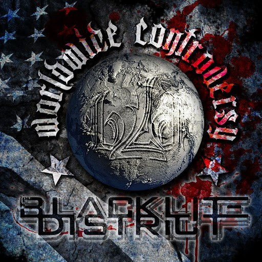 Blacklite District альбом Worldwide Controversy