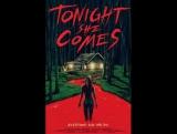 Она придёт сегодня ночью (2016) Tonight She Comes