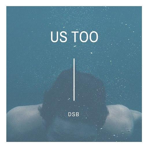 Альбом DSB Us Too