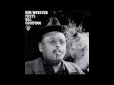 Ben Webster - Ben Webster Meets Bill Coleman ( Full Album )