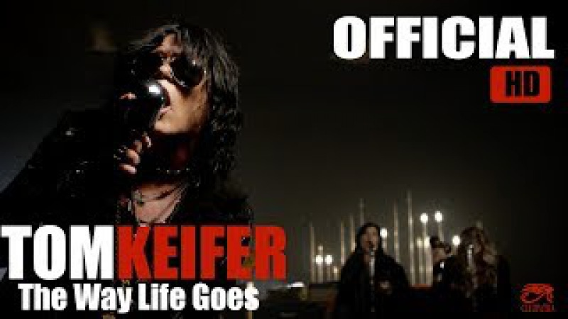Tom Keifer The Way Life Goes (Official Music Video)