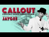 JAYGEE JUDGE DEMO @ CALL OUT VOL. 12 | Danceproject.info