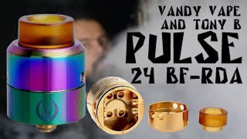 Pulse 24 BF-RDA by Vandy Vape Tony B l Годная дрипка