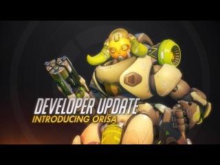 Developer Update | Introducing Orisa | Overwatch