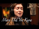 Malinda Kathleen Reese - Mary Did You Know (cover)
