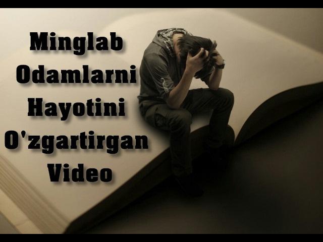 Minglab odamlarni hayotini ozgartirgan Motivatsion (Ruhlantiruvchi) video buni albatta koring