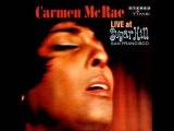 Carmen McRae I Left My Heart In San Francisco (Live)