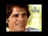 B.J. Thomas What a Difference You've Made (1979)
