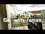 Highlight iNNA2h 5k with famas