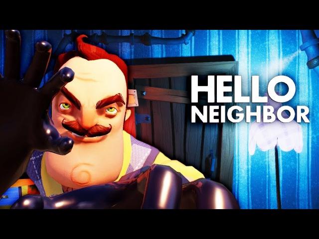 Hello Neighbour ПОЛНАЯ ВЕРСИЯ! Мультяшная страшилка для детей НАСТУЧАЛ ПО ГОЛОВЕ СОСЕДУ