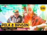 Pola &amp Bryson - Double Trouble DnBPortal.com