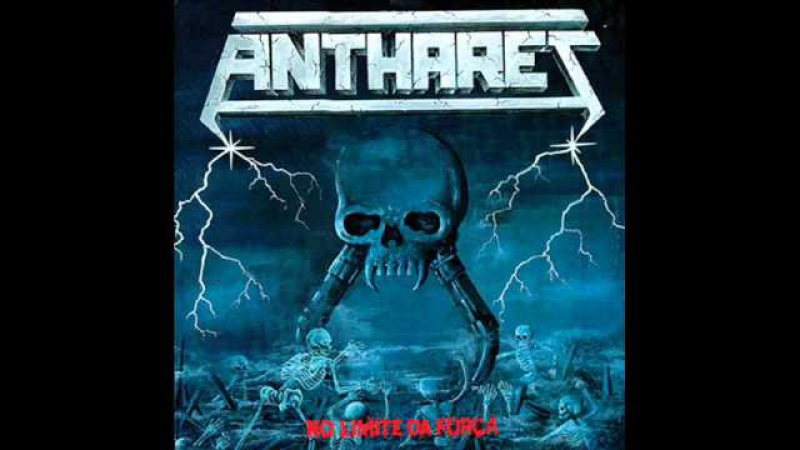 Anthares - No Limite da Força 1987 (FULL ALBUM) [Speed/Thrash Metal]