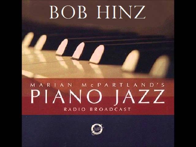 Close Enough For Love, Bob Hinz, piano