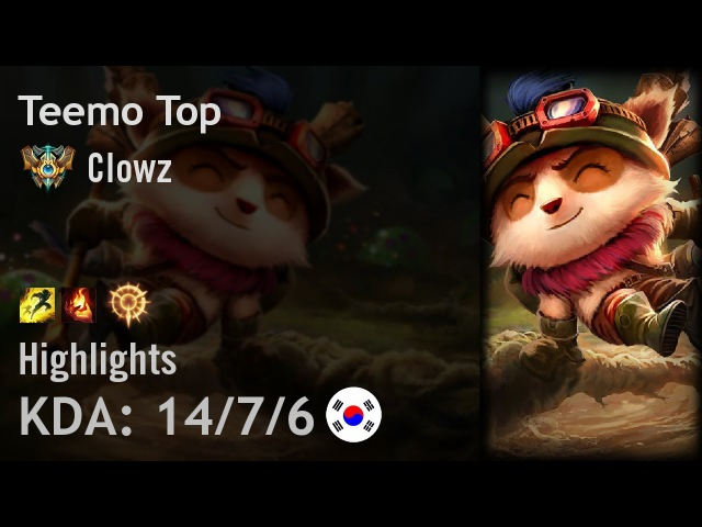 Teemo Top Highlights - Clowz - KR Challenger Patch 7.23