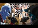 DESTINY 2 RAP BATTLE | Dan Bull Harry Partridge