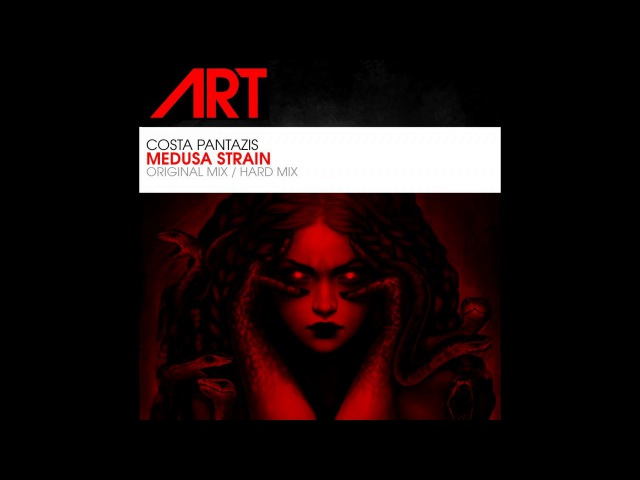 Costa Pantazis - Medusa Strain (Hard Mix)