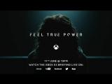 Project Scorpio - Feel True Power #3