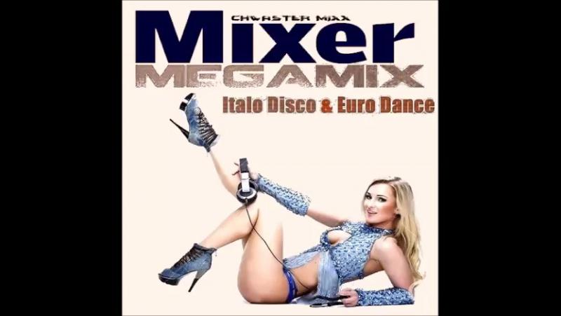 """""""Mixer - Megamix"""" - Chwaster Mixx - 2017"""