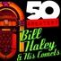 Bill haley his comets