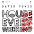 David Zowie House Every Weekend - Mike Mago Remix