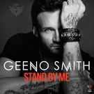 Geeno Smith - Stand By Me