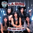 L.A. Guns - Sleazy Come Easy Go