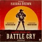 Havana Brown feat. Bebe Rexha, Savi - Battle Cry